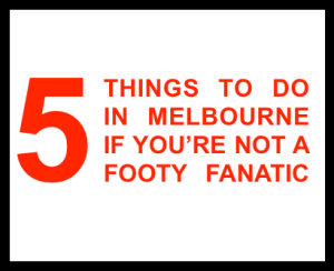 5-things-to-do-in-melbourne
